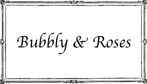 Bubbly & Roses