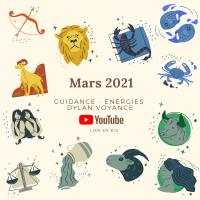 Mars 2021 - Guidance de TOUS les signes !