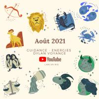 Août 2021 - Guidance de TOUS les signes !