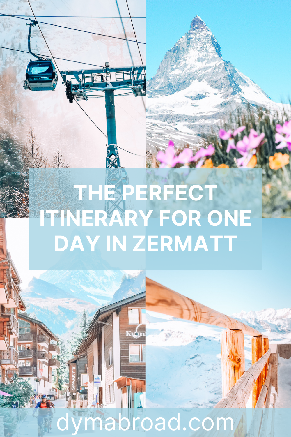 Itinerary for one day in Zermatt Pinterest image