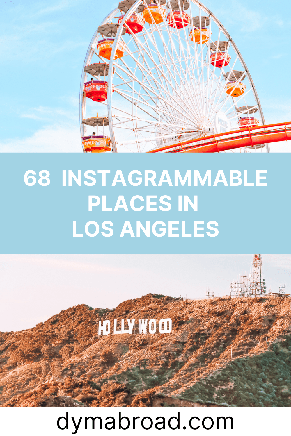 Instagrammable places in LA second Pinterest image