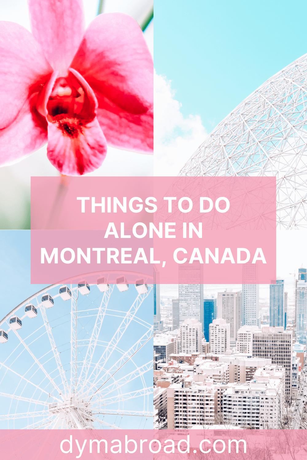 Things to do alone in Montreal Pinterest image