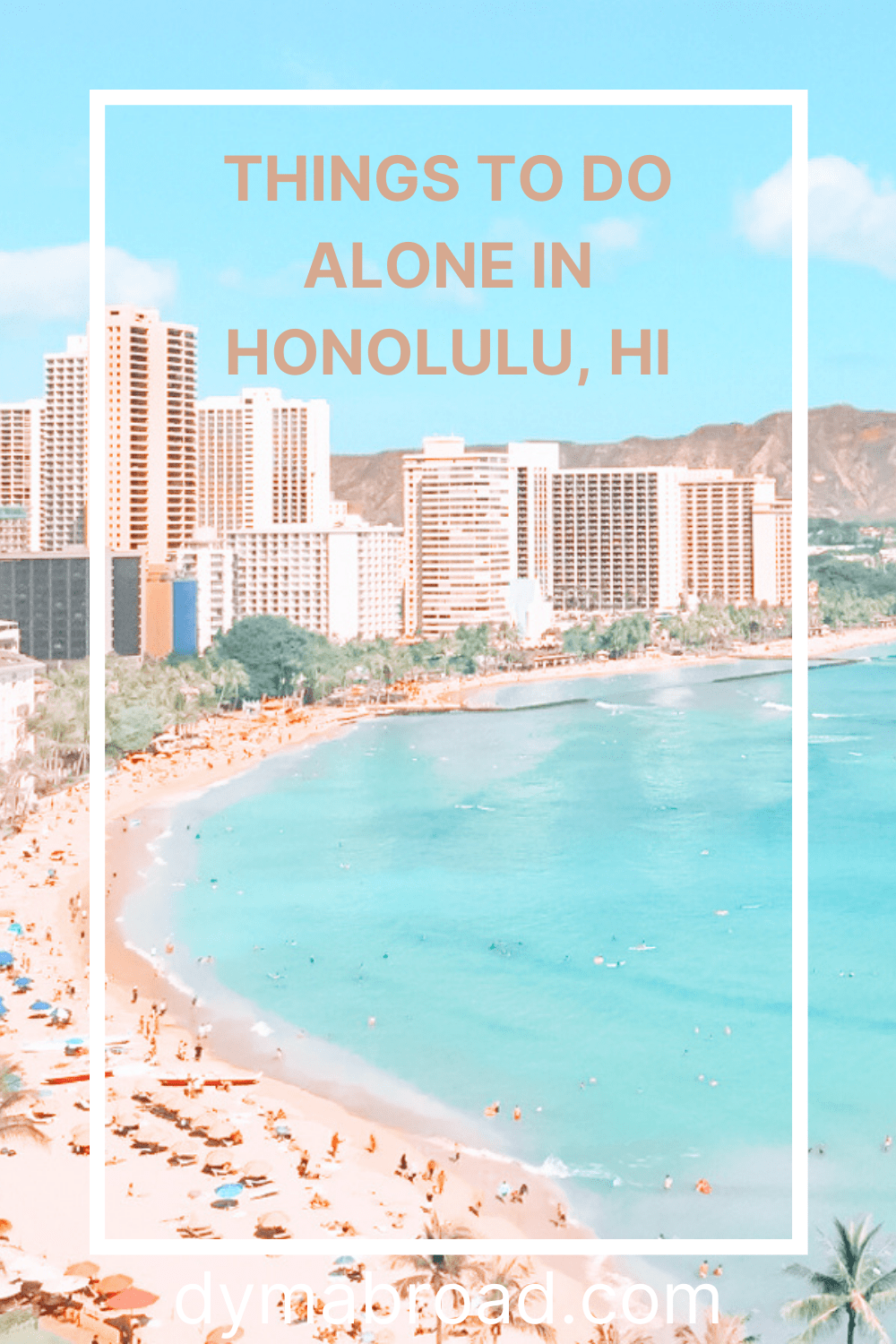 Things to do alone in Honolulu Pinterest image