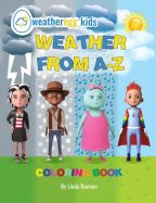 Linda Rawson of Dynagrace Enterprises Releases Children's Coloring Book on Weather