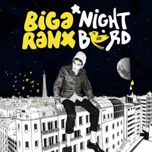 Biga Ranx - Nightbird