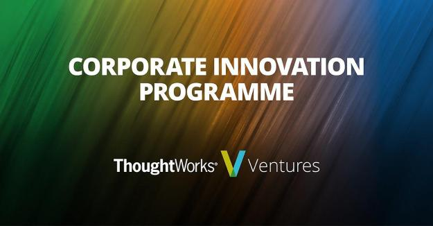 corporate innovation programme | thoughtworks