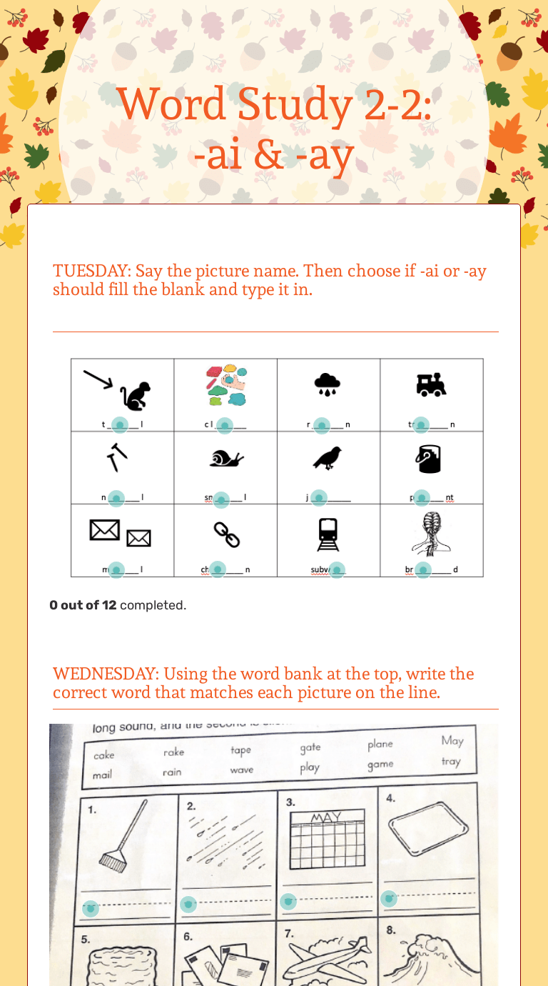 Word Study 2-2: -ai \u0026 -ay   Interactive Worksheet by Shannon Klumpp    Wizer.me [ 1380 x 768 Pixel ]