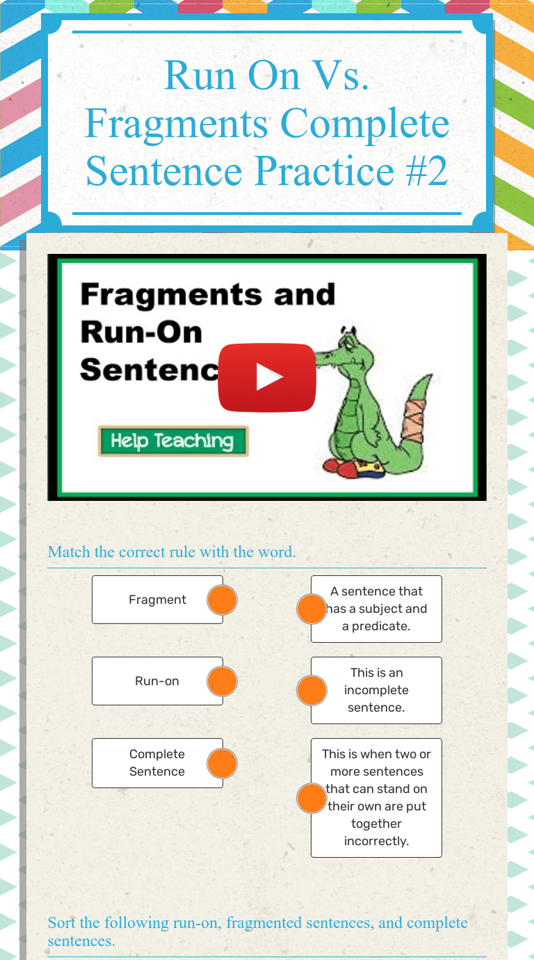 small resolution of Run On Vs. Fragments Complete Sentence Practice #2   Interactive Worksheet  by Jennifer Carle   Wizer.me