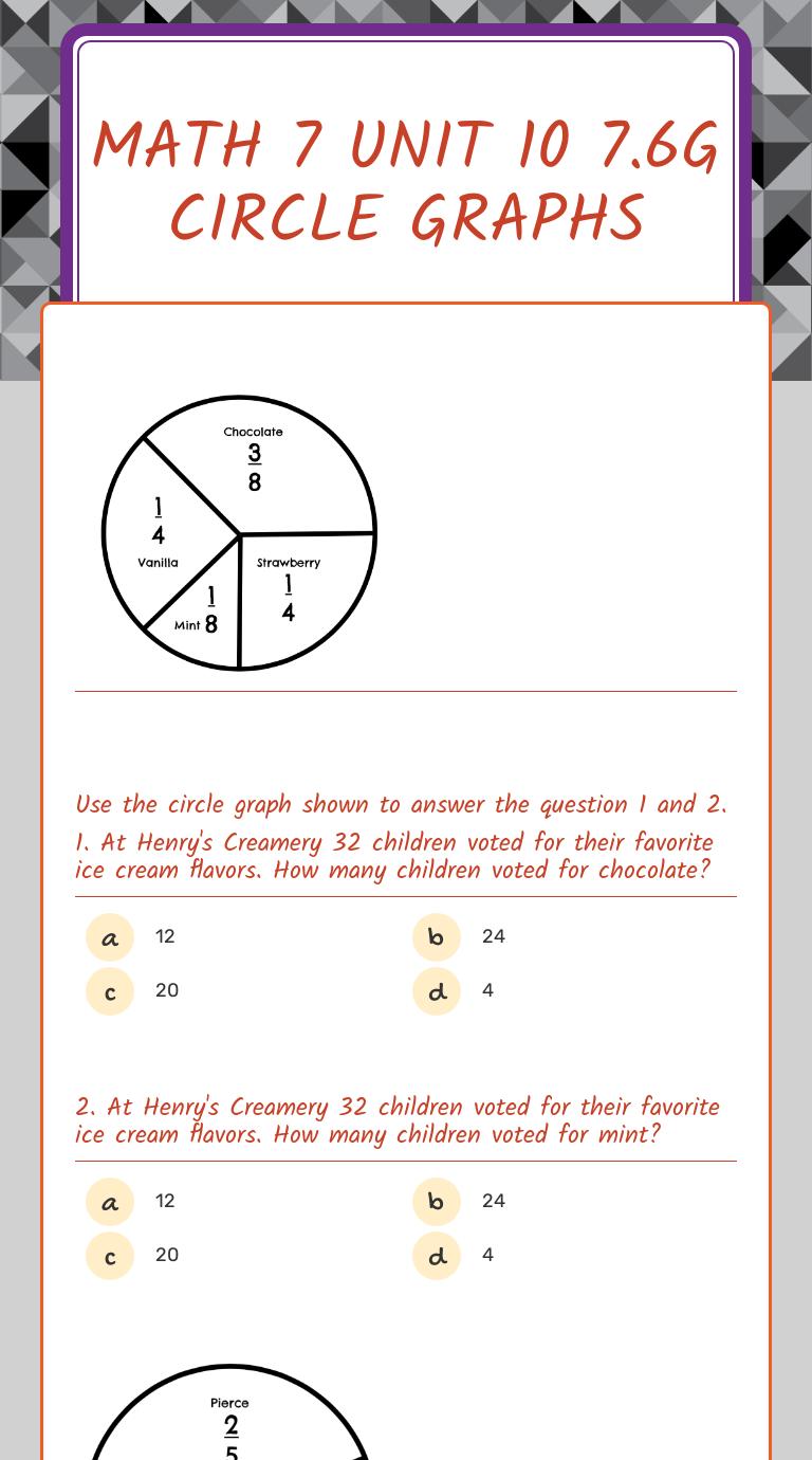 Math 7 Unit 10 7.6G Circle Graphs   Interactive Worksheet by Katie Maynard    Wizer.me [ 1380 x 768 Pixel ]