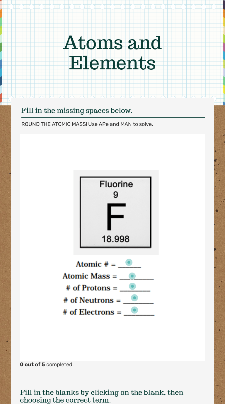 Atoms and Elements   Interactive Worksheet by Laura Checki   Wizer.me [ 1380 x 768 Pixel ]