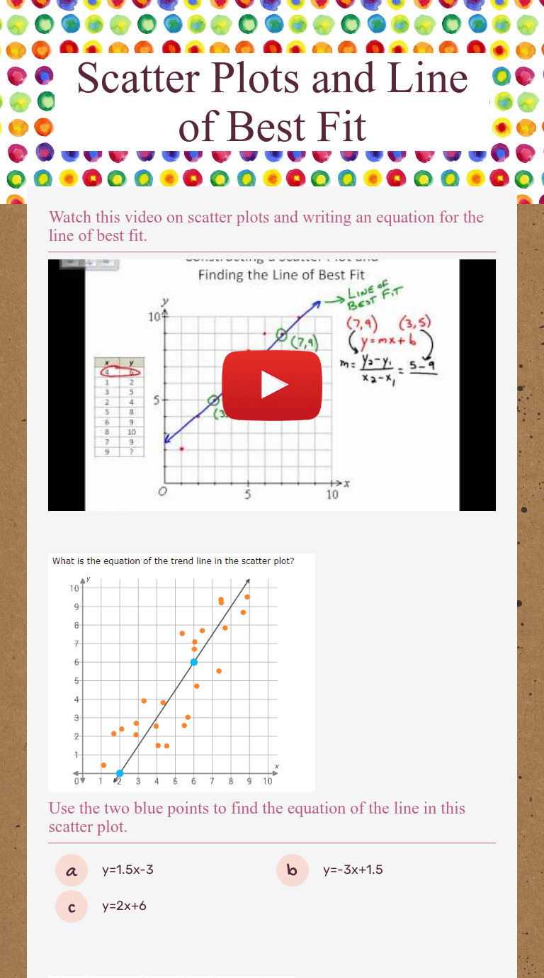 Scatter Plots and Line of Best Fit   Interactive Worksheet by Leslie Dunbar    Wizer.me [ 1380 x 768 Pixel ]