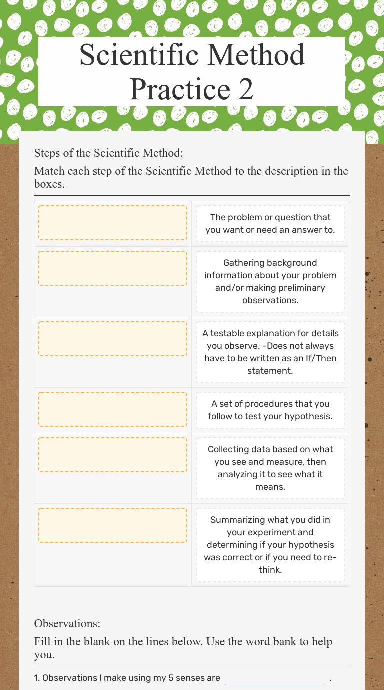 Scientific Method Practice 2   Interactive Worksheet by Jillian Baird    Wizer.me [ 1380 x 768 Pixel ]