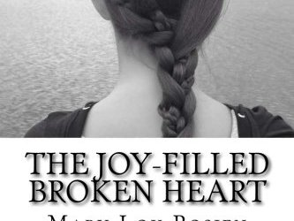 Book Review: The Joy-Filled Broken Heart by Mary Lou Rosien