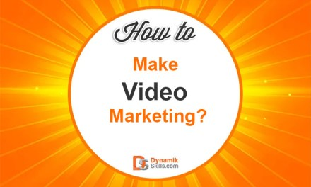 How To Make Video Marketing?