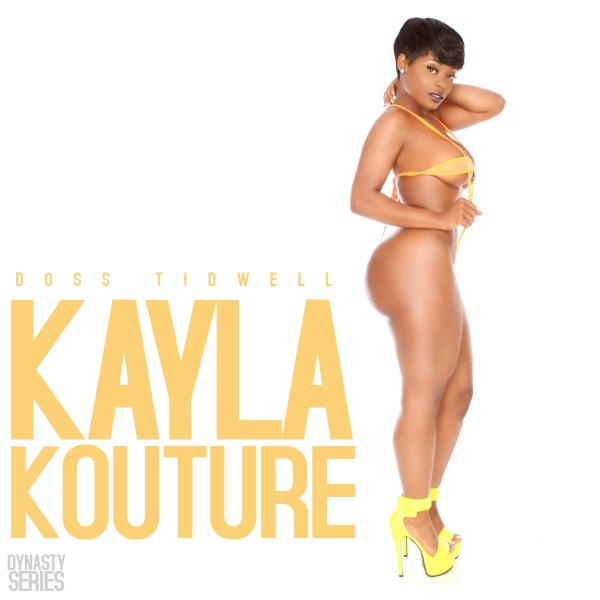 Kayla Kouture @kaylakouture - Introducing - Doss Tidwell