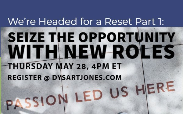 May 28 – SLACanada Chat: Here comes the reset part 1: Seize the opportunity with new roles