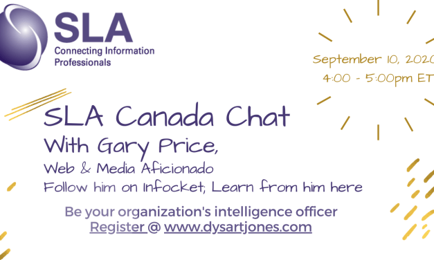 September 10 – SLACanada Chat with Gary Price: Be current to be indispensable