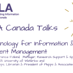 Technology for Information & Content Management: SLACANada January 2021 Chat