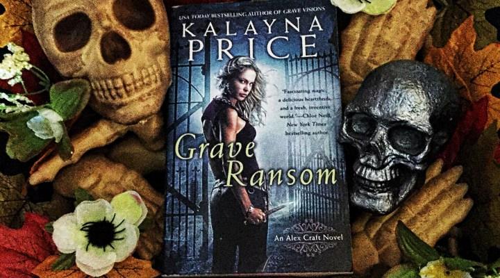 Grave Ransom Alex Craft 5 By Kalayna Price Dyslexic Reader