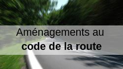 Aménagements : code de la route