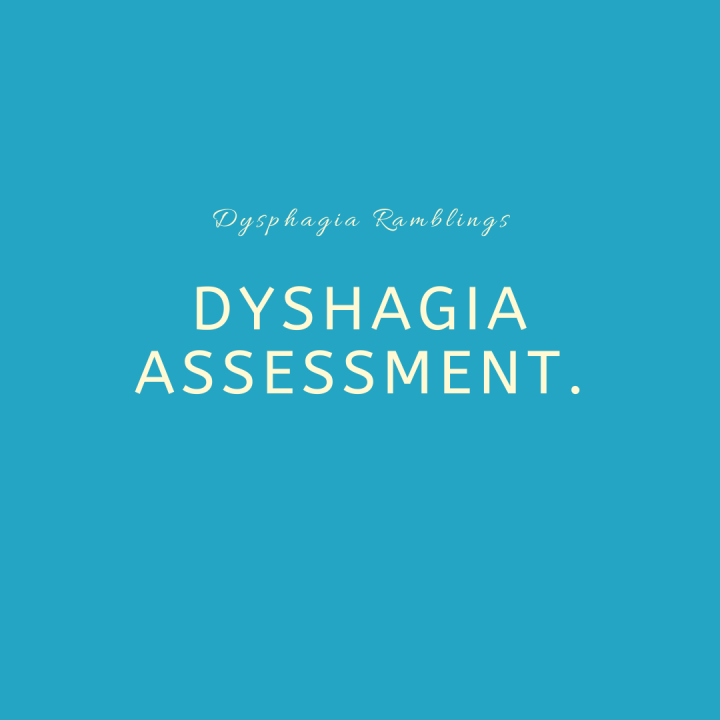 Dysphagia Assessment