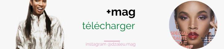 DZALEU+MAG #01 - Spécial BEAUTÉ & Cuisine