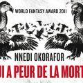 Who Fears Death (Qui a peur de la mort) de Nnedi Okorafor adapté par HBO