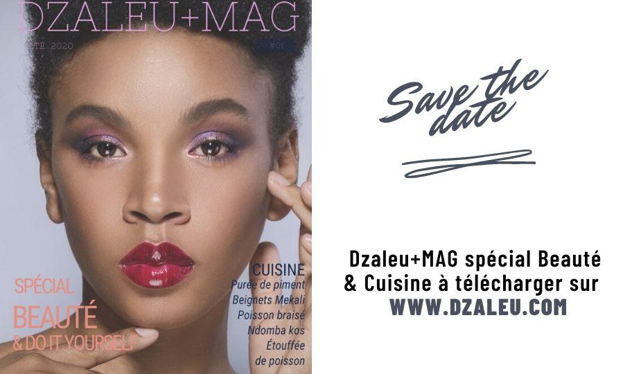 Dzaleu+Mag n°1 Spécial Beauté & Cuisine - cover mag