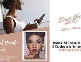 Dzaleu+Mag n°1 Spécial Beauté & Cuisine - Recettes Homemade