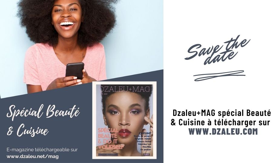 Dzaleu+Mag n°1 Spécial Beauté & Cuisine - Soins cheveux