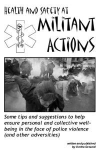 Health and Safety at Militant Actions