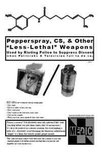 "Pepperspray, CS, & Other ""Less Lethal"" Weapons"