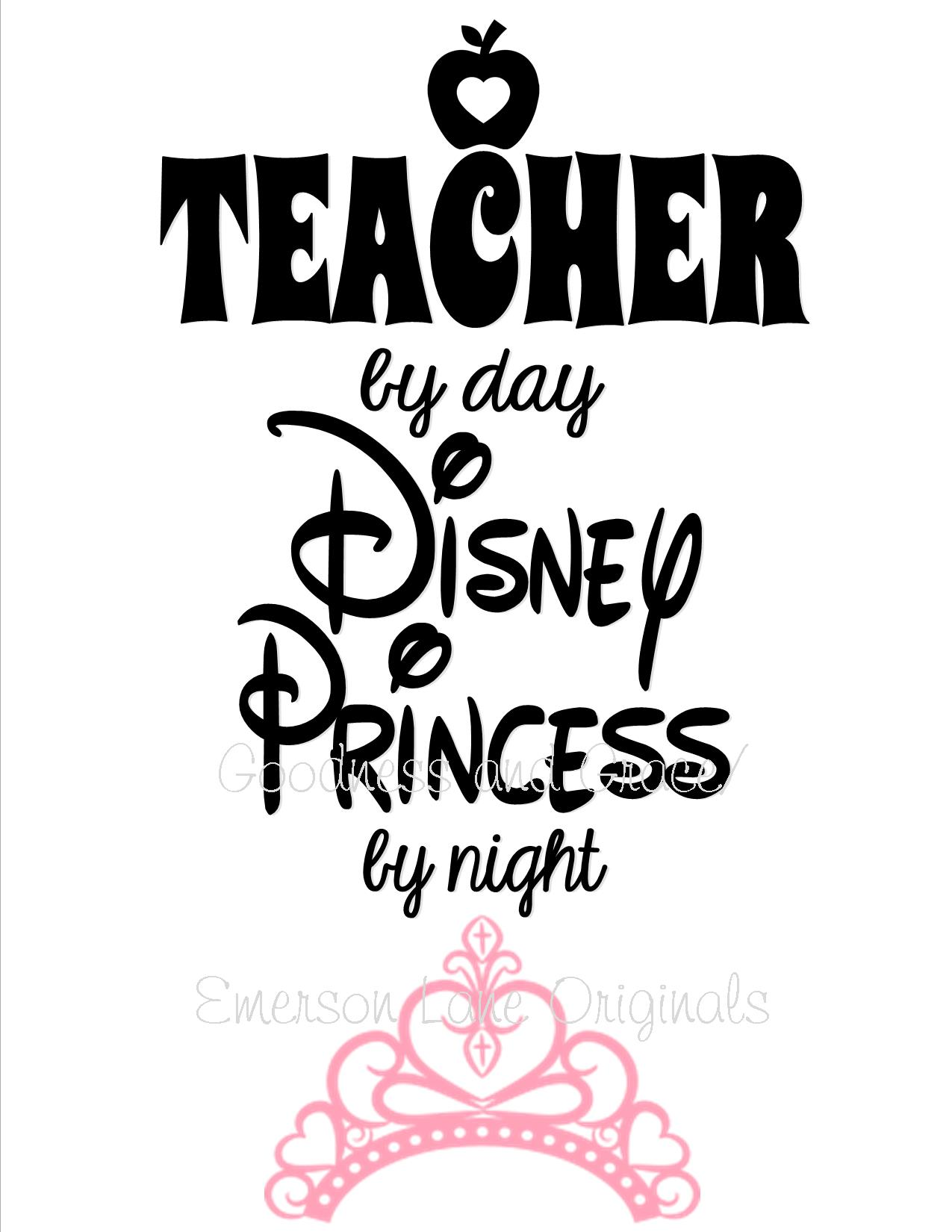Teacher By Day Disney Princess By Night T Shirt On Storenvy