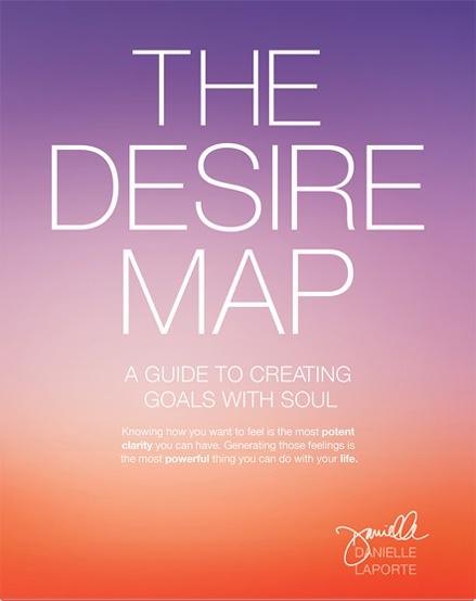 Danielle LaPorte – The Desire Map
