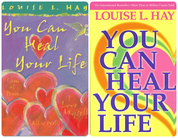 Louise Hay – You Can Heal Your Life
