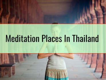 Meditation Places In Thailand