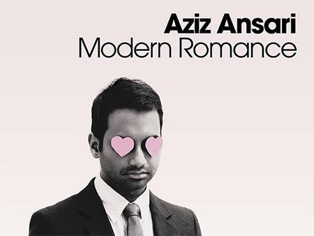 Modern Romance – Aziz Ansari