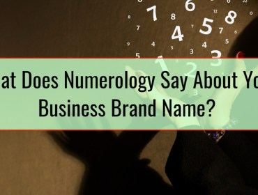 What Does Numerology Say About Your Business Brand Name
