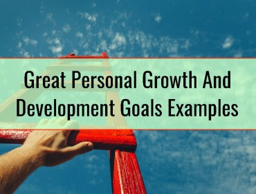 Great Personal Growth And Development Goals Examples