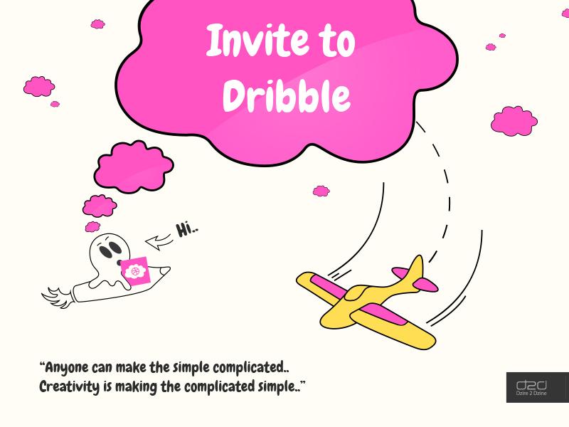 Dribbble Invite by Dzire 2 Dzine