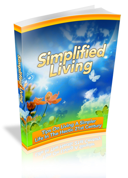 Tips On Living A Simpler Life