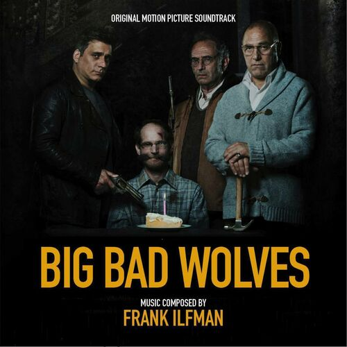 The Truth Will Set You Free Big Bad Wolves Original Motion Picture Soundtrack Frank Ilfman