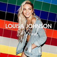 So Good (Acoustic) by Louisa Johnson [MP3 DOWNLOAD - 2016]
