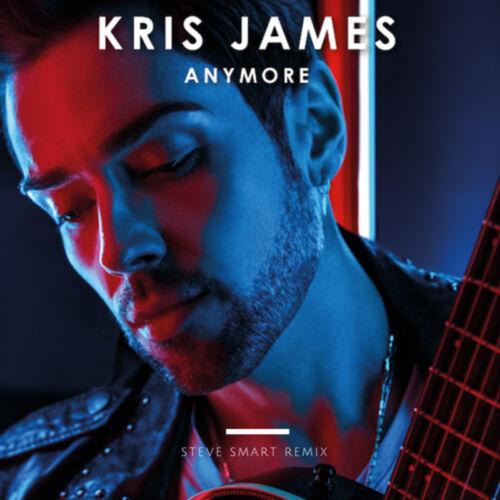 Kris James – Anymore