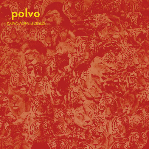 Polvo : Today's Active Lifestyles - Musique en streaming - À ...