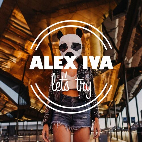 Alex Iva – Let's Try
