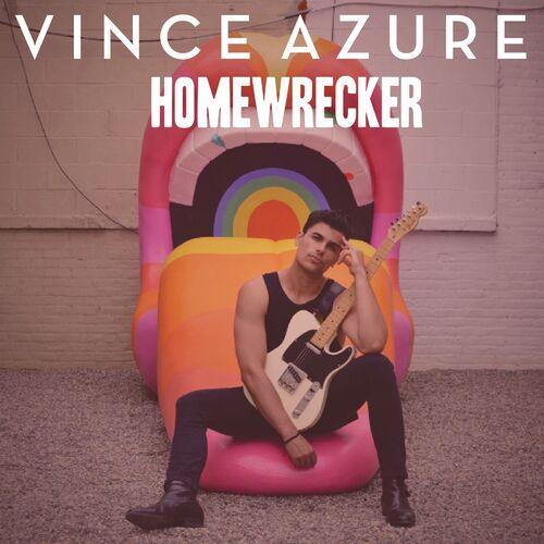 Vince Azure – Homewrecker
