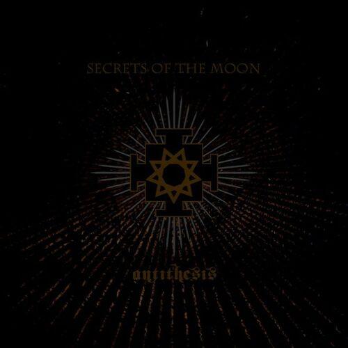 Secrets of the Moon: Antithesis - Music Streaming - Listen on Deezer