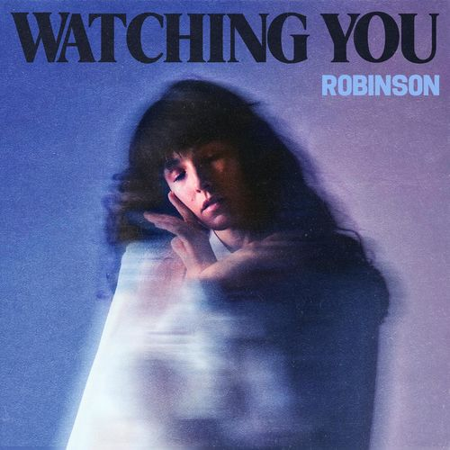 Robinson – Watching You