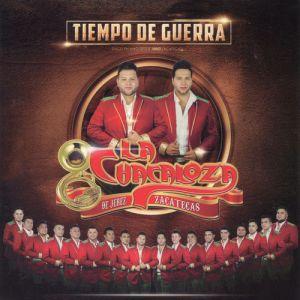 Banda La Chacaloza De Jerez Zacatecas - Tiempo De Guerra (En Vivo) (Album 2019)